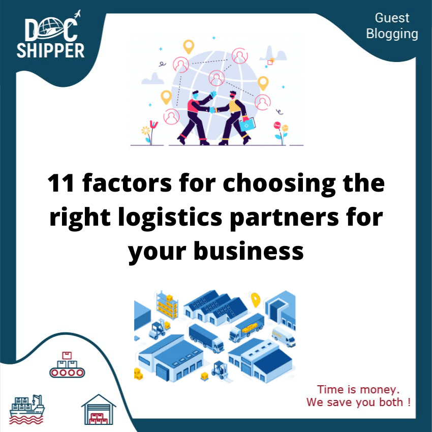 11 factors for choosing the right logistics partners for your business